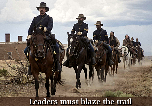 Lesson 6 Leaders must blaze the trail