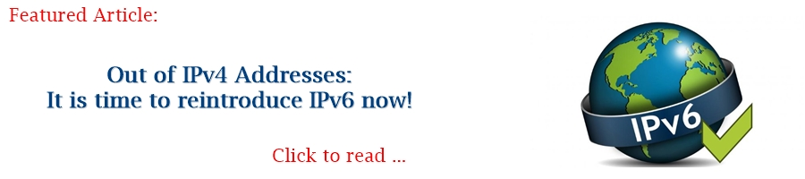 Featured Article Out of IPv4 reintroduce IPv6