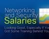 Networking and Security Salaries